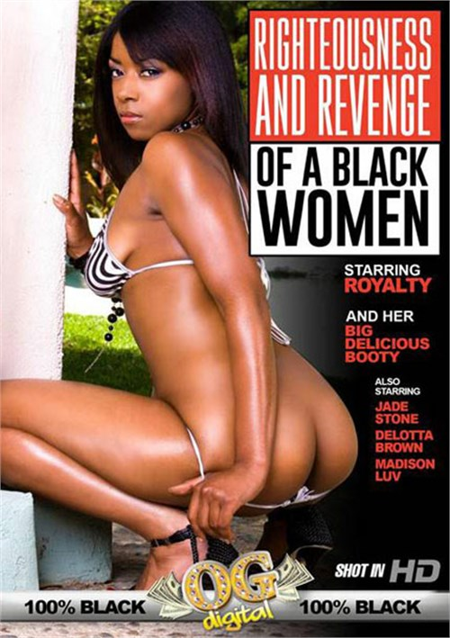 Righteousness And Revenge Of A Black Woman